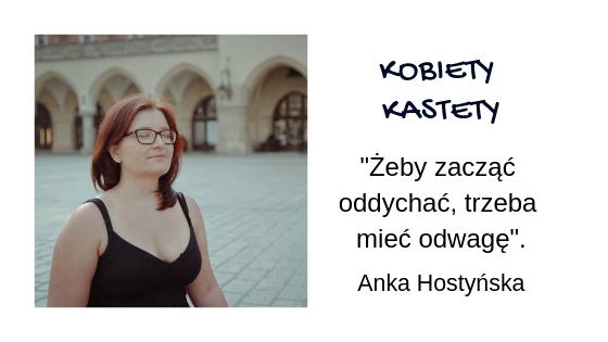 Kobiety Kastety. Anka Hostyńska